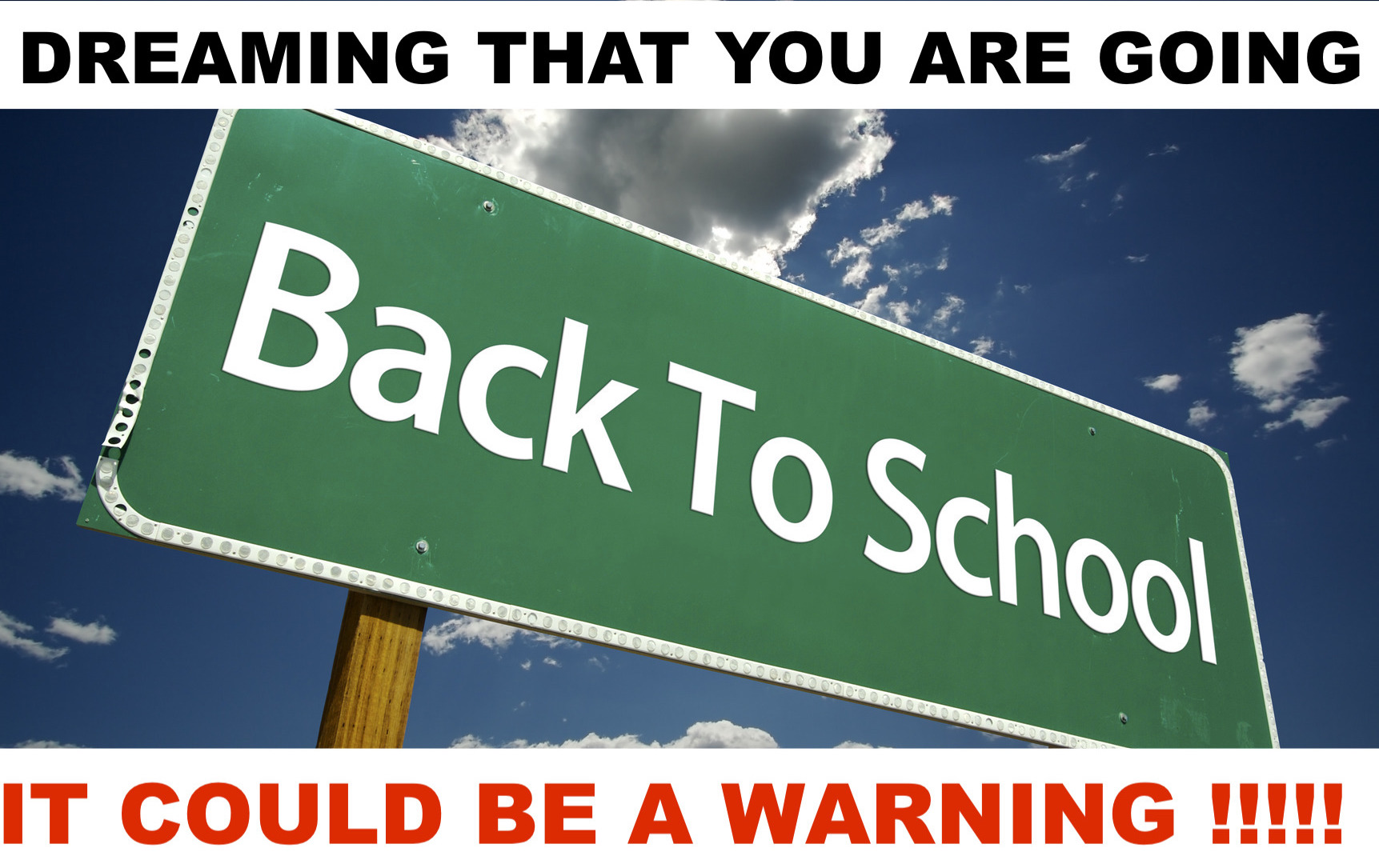 Prophet Climate Ministries Dreaming-Going-Back-To-school- Had A Dreams About Going Back To School - Here Is The The Meaning And The Warnings !!!!!